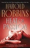 Heat of Passion | Podrug, Junius (as Robbins, Harold) | Signed First Edition Book