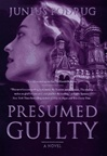 Presumed Guilty | Podrug, Junius | Signed First Edition Book