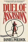 Duel of Assassins | Pollock, Daniel | SignedFirst Edition Book