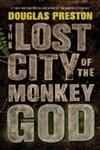 Preston, Douglas | Lost City of the Monkey God, The | Signed First Edition Book
