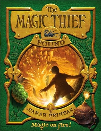 The Magic Thief: Found by Sarah Prineas
