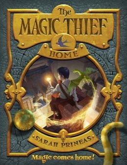 The Magic Thief: Home by Sarah Prineas