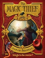 Magic Thief, The: Book Two: Lost | Prineas, Sarah | Signed First Edition Book