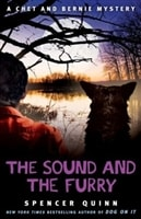 Quinn, Spencer - Sound and the Furry, The (Signed, 1st)