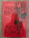 Never Forget by Thom Racina | Signed Book Club Edition Book