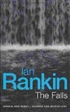 Rankin, Ian - Falls, The (Signed First Edition UK)