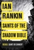 Rankin, Ian - Saints of the Shadow Bible (Signed, 1st, UK)