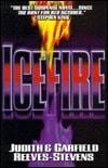 Reeves-Stevens, Judith & Reeves-Stevens, Garfield | Icefire | Signed First Edition Book