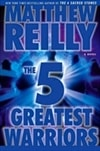 5 Greatest Warriors | Reilly, Matthew | Signed First Edition Book