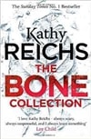 Reichs, Kathy - The Bone Collection (Signed First Edition UK)