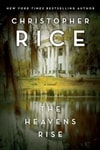 Rice, Christopher - Heavens Rise, The (Signed, 1st)