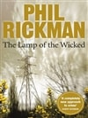Rickman, Phil / Lamp Of The Wicked, The / Signed 1st Edition Thus Uk Trade Paper Book
