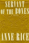 Servant of the Bones | Rice, Anne | First Edition Book