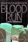 Blood Run | Robinson, Leah Ruth | First Edition Book