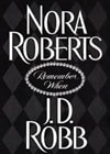 Roberts, Nora | Remember When | Signed First Edition Book
