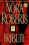 Tribute | Roberts, Nora | Signed First Edition Book