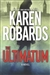 Robards, Karen | The Ultimatum | Signed First Edition Book