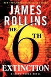 6th Extinction, The | Rollins, James | Signed First Edition Book
