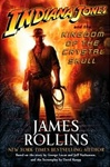 James Rollins Indiana Jones and the Kingdome of the Crystal Skull