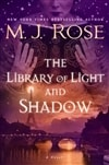 Rose, M.J. | Library of Light and Shadow, The | Signed First Edition Book