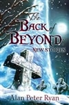 Ryan, Alan Peter / Back Of Beyond, The / Signed Limited Edition Book