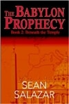 Salazar, Sean / Babylon Prophecy, The / First Edition Trade Paper Book