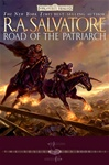 Salvatore, R.A. - Road of the Patriarch (Signed First Edition)