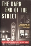 Santlofer, Jonathan & Rozan, S.j. (editors)/ Dark End Of The Street / Double Signed First Edition Trade Paper Book