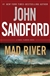 Sandford, John - Mad River (Signed First Edition)