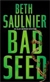 Saulnier, Beth | Bad Seed | Signed First Edition Book