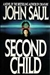Second Child | Saul, John | Signed First Edition Book