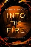 Scott, Manda / Into The Fire / Signed First Edition Uk Book