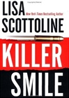 Scottoline, Lisa - Killer Smile (Signed First Edition)