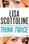 Scottoline, Lisa - Think Twice (Signed First Edition)