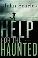 Searles, John - Help for the Haunted (Signed, 1st)