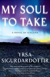 Yrsa Sigurdardottir My Soul to Take