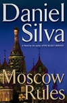 Moscow Rules | Silva, Daniel | Signed First Edition Book
