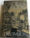Simmons, Dan - Crook Factory, The (Signed First Edition)