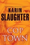 Slaughter, Karin - Cop Town (Signed First Edition)