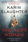 Slaugher, Karin | Kept Woman, The | Signed First Edition Book