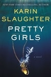 Slaughter, Karin | Pretty Girls | Signed First Edition Book
