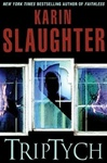 Slaughter, Karin - Triptych (Signed First Edition)