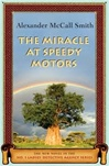 Miracle at Speedy Motors, THe | Smith, Alexander McCall | Signed First Edition Book