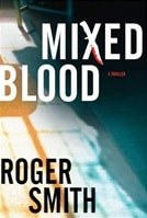 Smith, Roger - Mixed Blood (Signed First Edition)