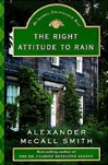 Smith, Alexander McCall - Right Attitude to Rain, The (Signed First Edition)