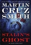 Smith, Martin Cruz  - Stalin's Ghost: An Arkady Renko Novel (Signed First Edition)