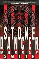 Smith, Murray - Stone Dancer (First Edition)