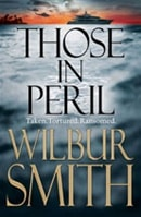 Smith, Wilbur - Those in Peril (Signed First Edition UK)