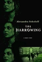 Harrowing, The | Sokoloff, Alexandra | Signed First Edition Book