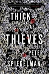 Thick as Thieves by Peter Spiegelman